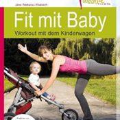 Fit mit Baby - Workout mit dem Kinderwagen (Rückbildungsgymnastik mit Baby) --- empfohlen von NetMoms - 1